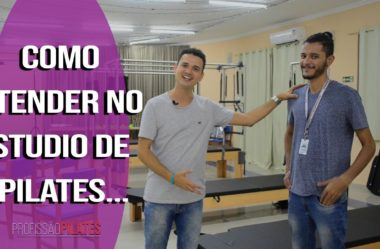 Como Atender no Studio de Pilates